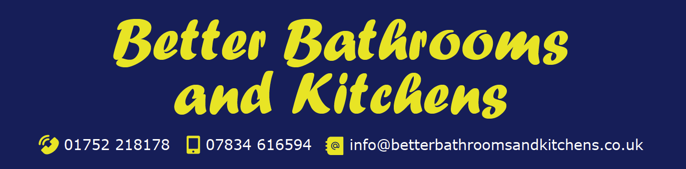 Better Bathrooms and Kitchens